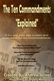 The Ten Commandments Explained (Perfect Bind) cover image
