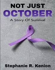 NOT JUST OCTOBER A Story Of Survival  cover image