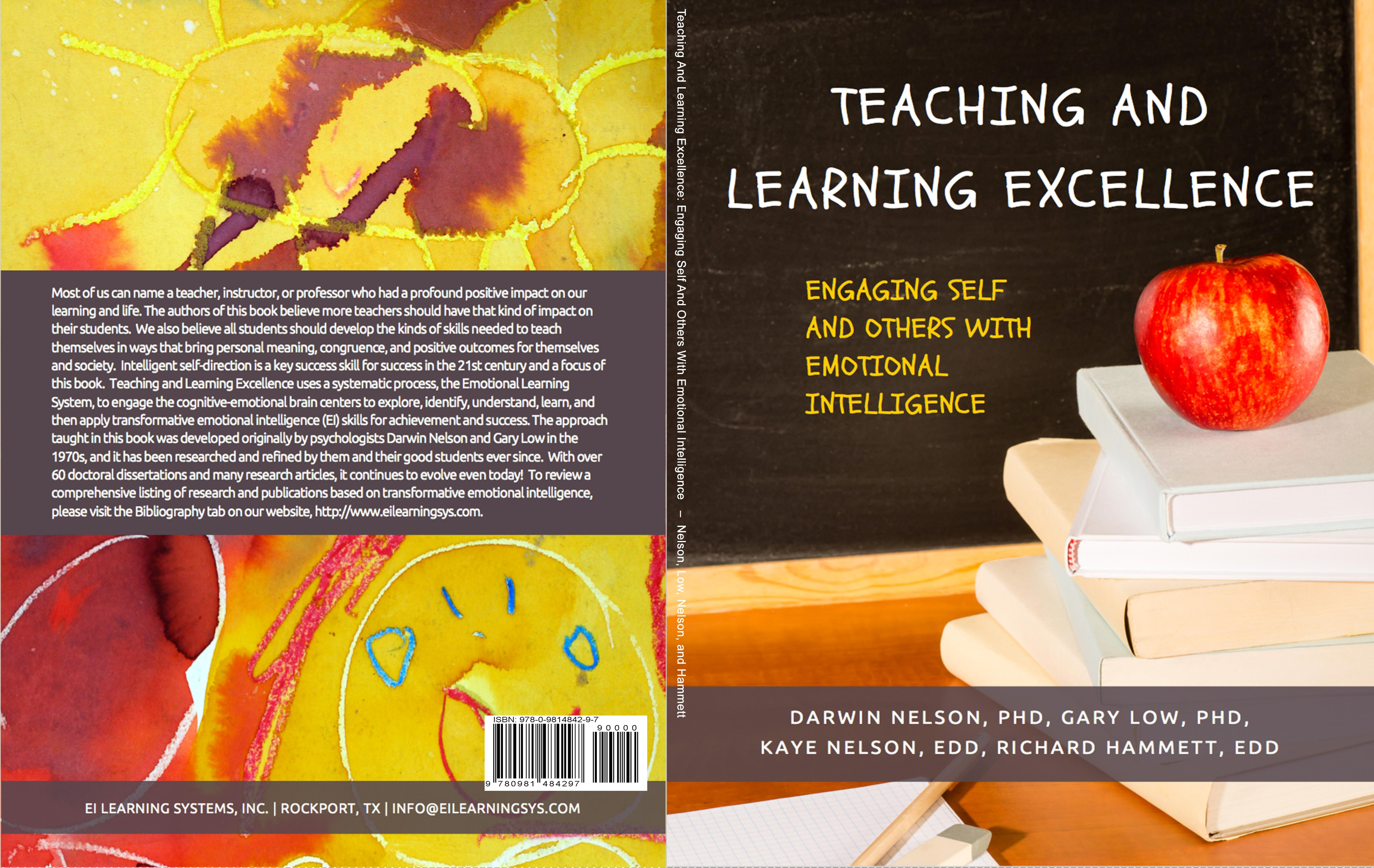 Teaching and Learning Excellence: Engaging Self and Others With Emotional Intelligence cover image