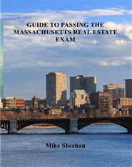 GUIDE TO PASSING THE MASSACHUSETTS REAL ESTATE EXAM cover image