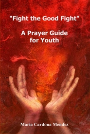 """Fight the Good Fight"" A Prayer Guide for Youth cover image"