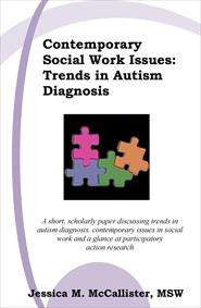 Contemporary Social Work Issues: Trends in Autism Diagnosis cover image