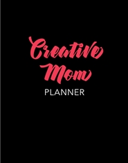 Creative Mom Planner cover image