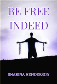 Be Free Indeed cover image
