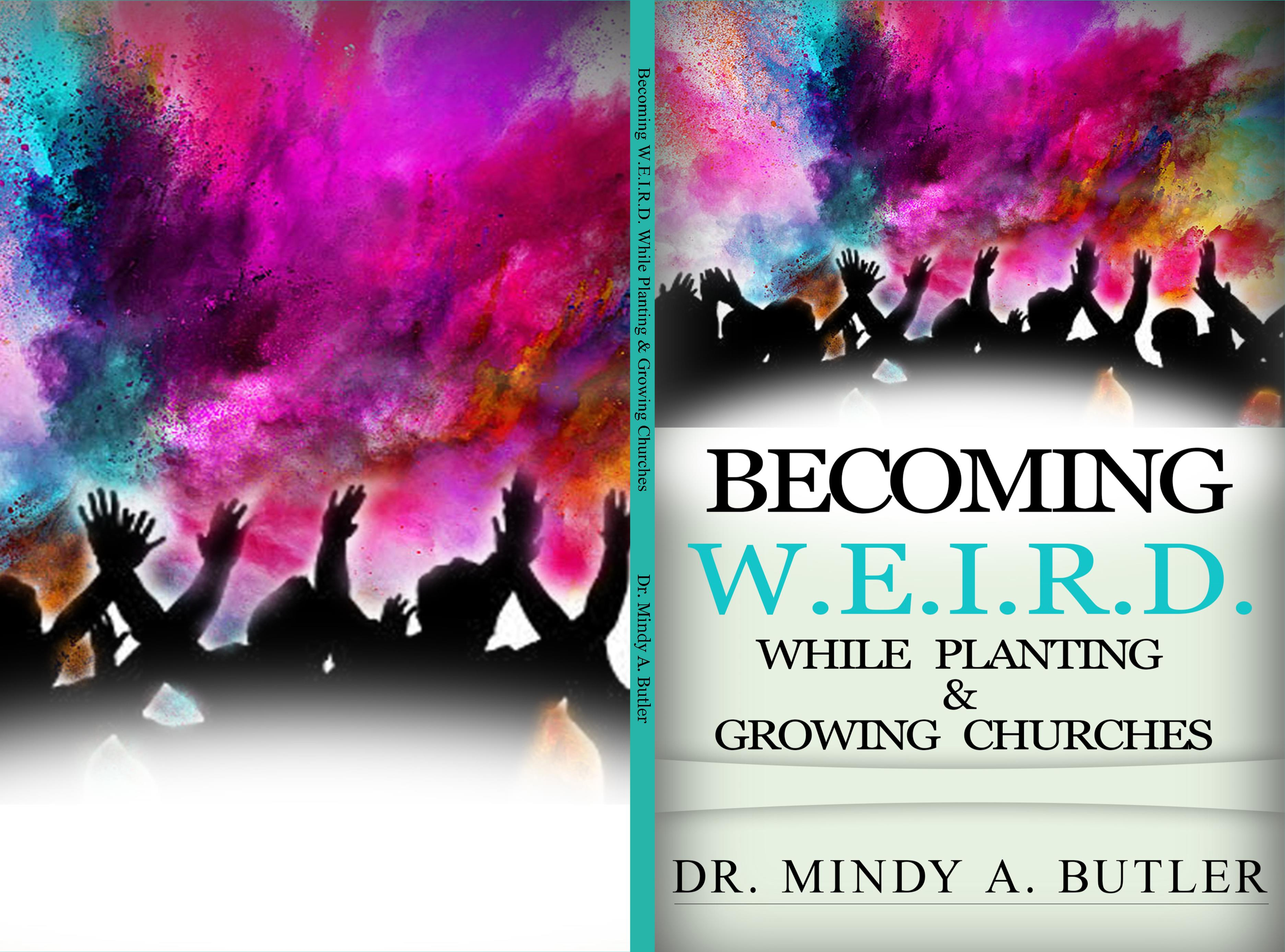 Becoming W.E.I.R.D. While Planting & Growing Churches cover image