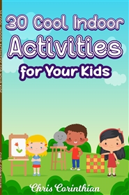 30 Cool Indoor Activities For Your Kids cover image