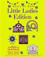 Heels of Hope: Little Ladies Edition cover image