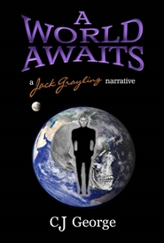 A WORLD AWAITS     a Jack Grayling Narrative cover image