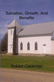 Salvation, Growth, And Benefits cover image