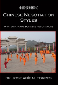 chinese international business negotiation Negotiation is a constant for multinational corporations working in china, whether for acquiring new business, managing ongoing ventures, or coping with the rapidly changing business environment the ability to negotiate well, chinese-style, constitutes a strong competitive advantage.