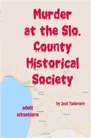 134-Murder at the Slo. Co. Historical Society cover image