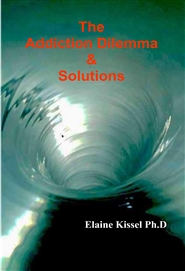 The ADDICTION DILEMMA and SOLUTIONS cover image