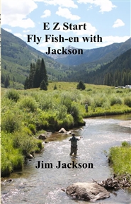 E Z Start Fly Fish-en with ... cover image