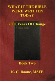 WHAT IF THE BIBLE WERE WRITTEN TODAY 2000 Years Of Change cover image