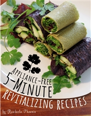 Appliance-Free 5-Minute Revitalizing Recipes – Black & White Edition cover image