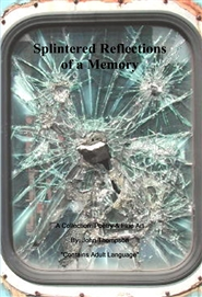 Splintered Reflections of a Memory cover image