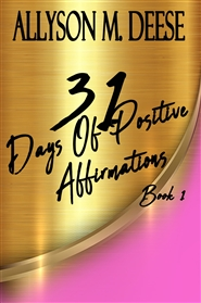 31 Days Of Positive Affirmations Book 1 cover image