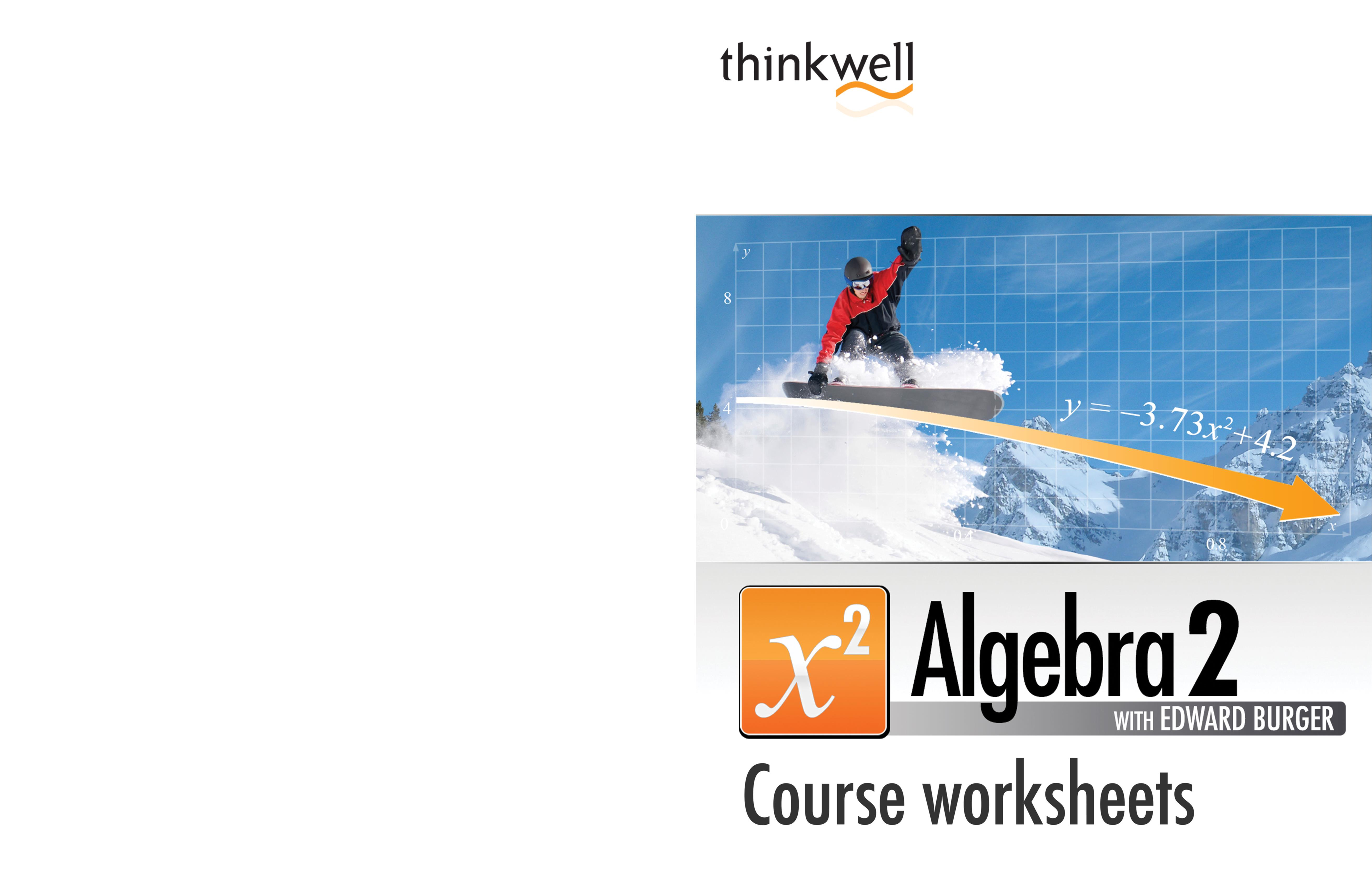 Worksheet Algebra 2 Worksheets With Answer Key thinkwell algebra 2 worksheets and answer keys by corp cover image