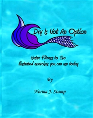 Dry Is Not An Option cover image