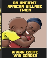 Ancient African Village Trick cover image