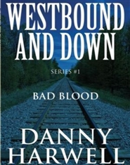 Westbound and Down: Bad Blood cover image