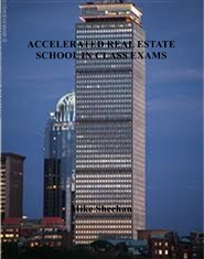 ACCELERATED REAL ESTATE SCHOOL IN CLASS EXAMS cover image