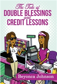 The Tale of Double Blessings and Credit Lessons cover image