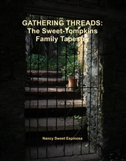 GATHERING THREADS: The Sweet-Tompkins Family Tapestry cover image