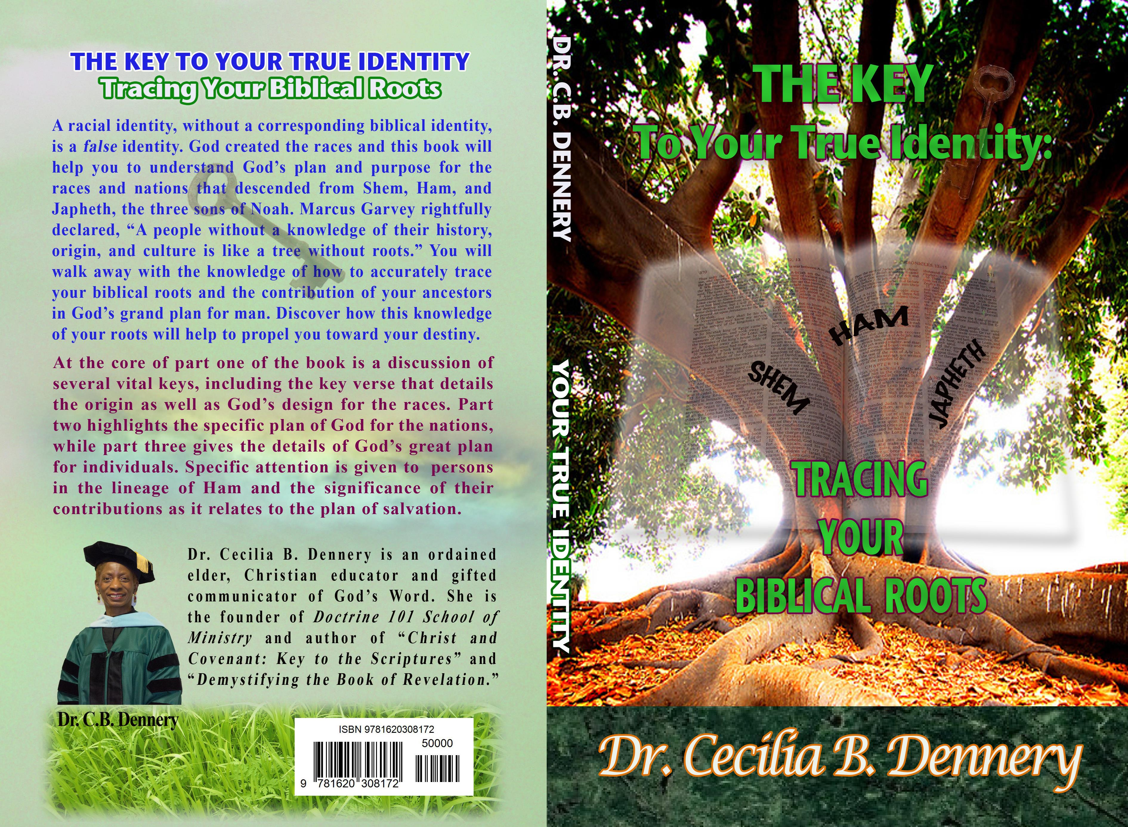 The Key to Your True Identity: Tracing Your Biblical Roots cover image