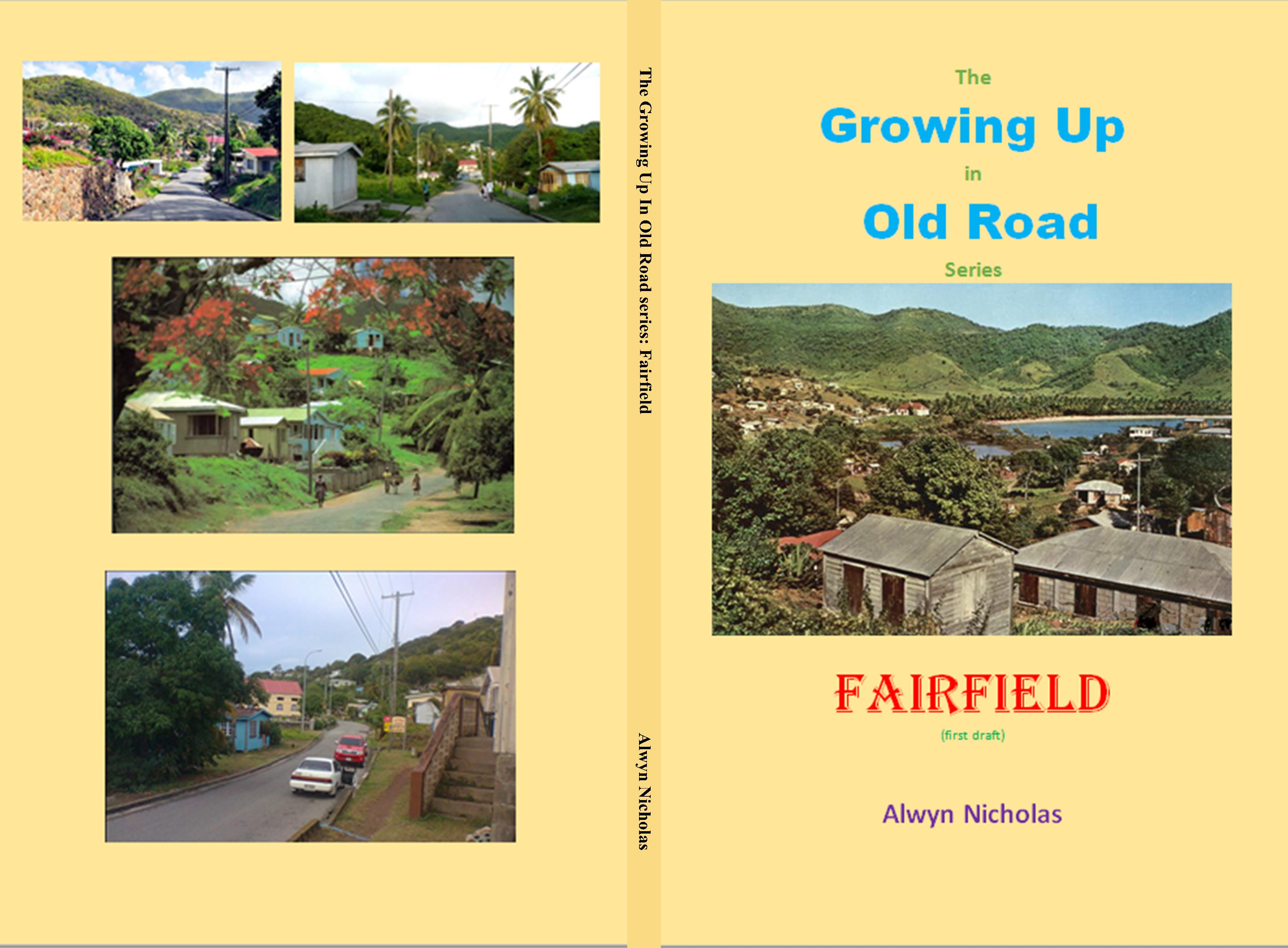 The Growing Up In Old Road series: Fairfield cover image