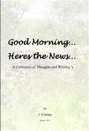 Good Morning!! Heres the News... A Collection of Thoughts cover image