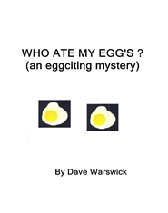 WHO ATE MY EGG