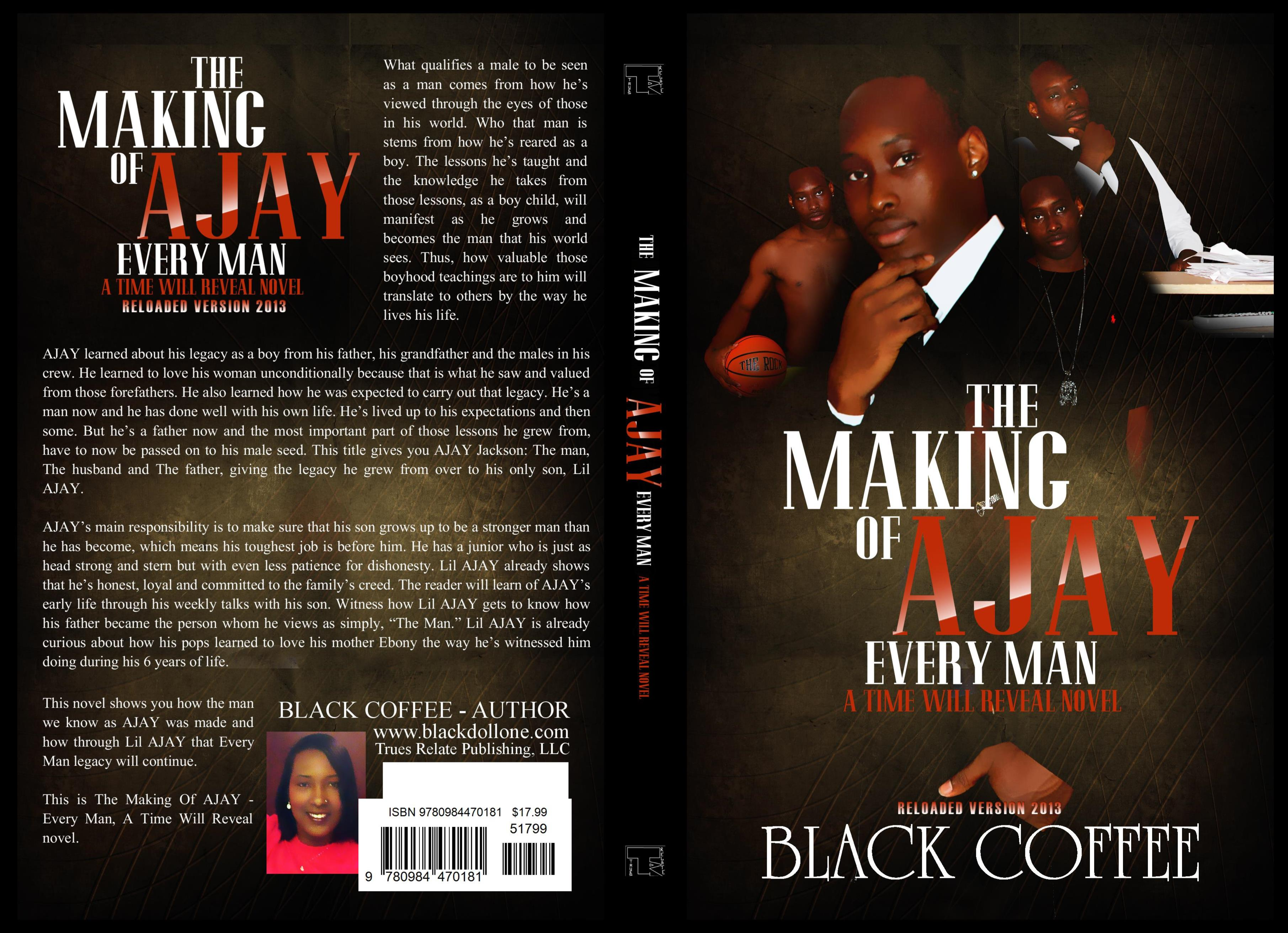 "The Making of AJAY-RELOADED- ""Every Man"", a Time Will Reveal novel cover image"