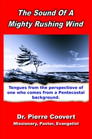 The Sound of a Mighty Rushing Wind cover image