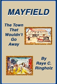 Mayfield, The Town That Wouldn