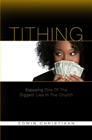 TITHING Exposing One Of The Biggest Lies In The Church cover image
