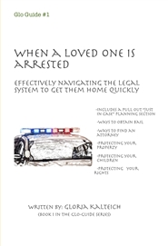 Glo Guide #1 When a Loved One is Arrested cover image
