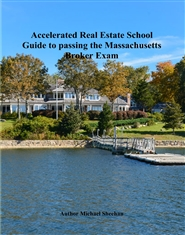 Accelerated Real Estate School Guide to passing the 