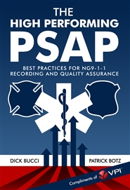 The High Performing PSAP: Best Practices for NG9-1-1 Recording and Quality Assurance cover image