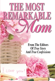 The Most Remarkable Mom cover image