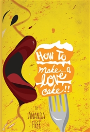 How To Make A Love Cake cover image