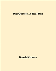 Dog Quixote, A Real Dog cover image