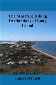 The Must See Hiking Destinations of Long Island cover image