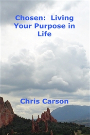 Chosen: Living Your Purpose in Life cover image