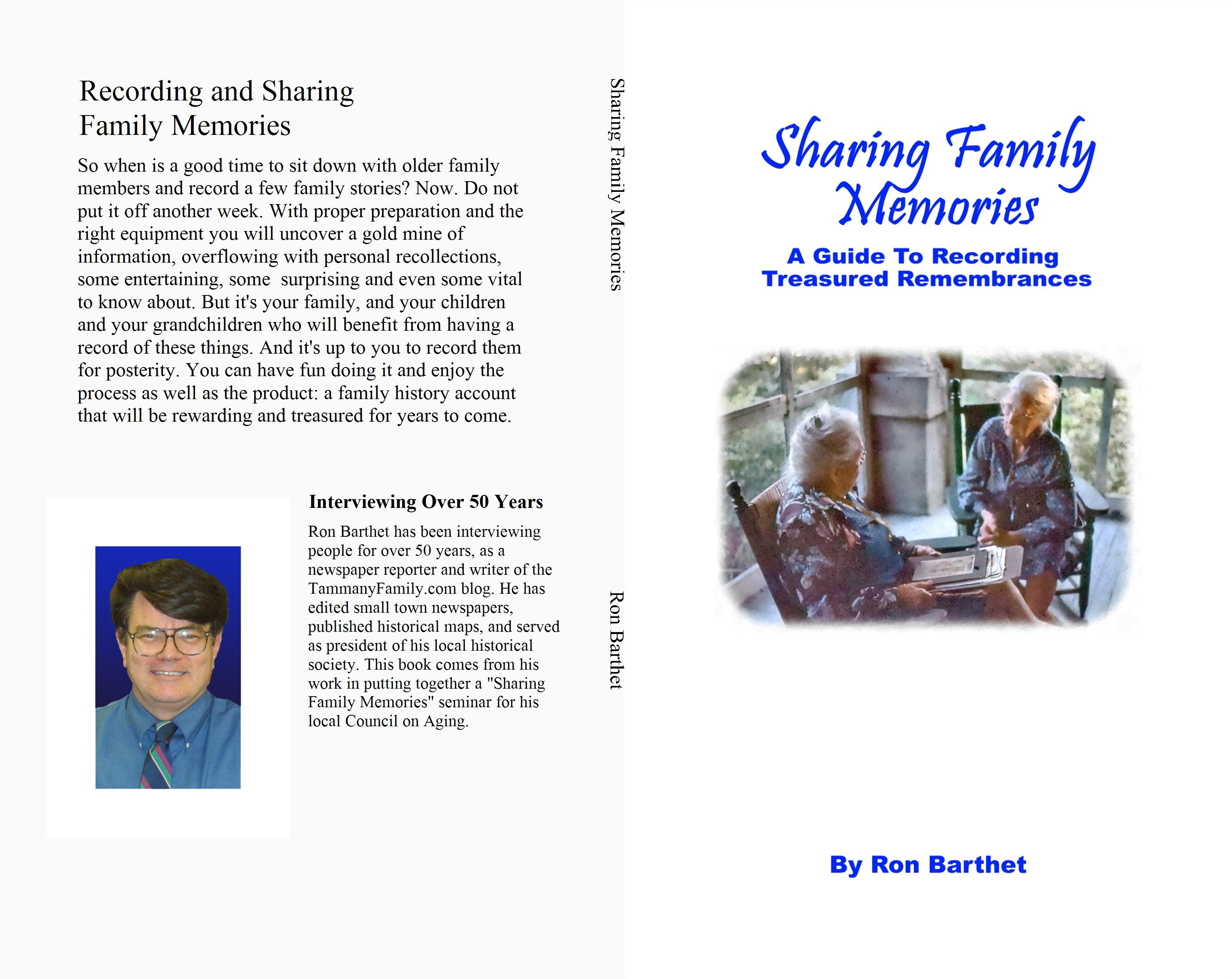 Sharing Family Memories: A Guide To Recording Treasured Remembrances cover image
