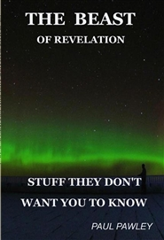 THE BEAST OF REVELATION STUFF WHAT THEY DON'T WANT YOU TO KNOW cover image