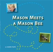 Mason Meets a Mason Bee cover image