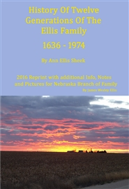 History Of Twelve Generations Of The Ellis Family 1636-1974 cover image
