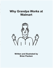 Why Grandpa Works at Walmart cover image