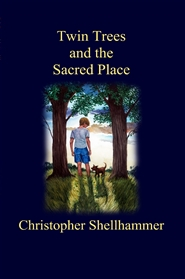 Twin Trees and the Sacred Place cover image